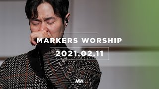 (4K) February 11th, 2021 (Official) | Markers Worship [ENG/SUB]