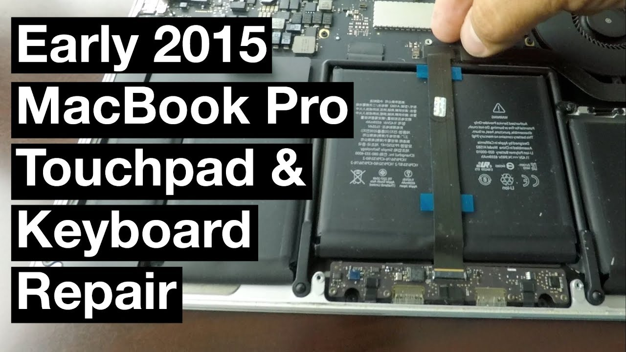 How to Fix Early 2015 MacBook Pro Touchpad Keyboard