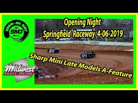 S03 E174 Sharp Mini Late Models A-Feature Opening Night Springfield Raceway 4-06-2019 #DirtTrack
