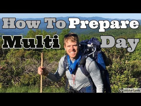 How to Prepare for Multi Day Hiking