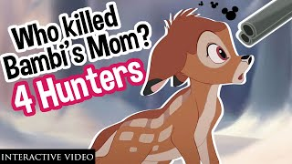 WHO KILLED BAMBI'S MOM? || Interactive Video