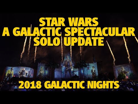 Star Wars: A Galactic Spectacular 'Solo' Update | Star Wars Galactic Nights
