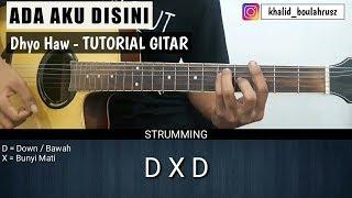 Tutorial Gitar Dhyo Haw Ada Aku Disini Belajar Gitar Pemula
