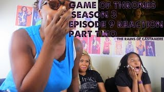 Game of thrones Season 3 Episode 9 REACTION!!! PART 2 The Rains Of Castamere-The Red Wedding