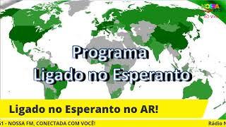 LIGADO NO ESPERANTO! 27/06/2021