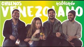 Chilenos intentando hablar como Venezolanos ft Dianecoppo