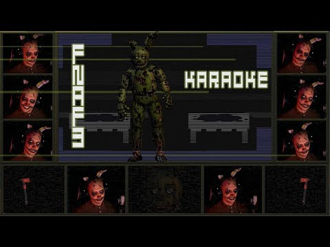 five-nights-at-freddy's-3-song---die-in-a-fire-|-karaoke-lyric-video-|-acapella-cover-(fnaf3)