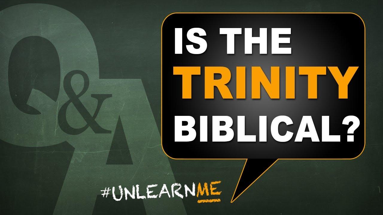 Is the Trinity Biblical? Is God a Trinity? Q&A