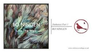 Bo Ningen - Daikaisei Part 1