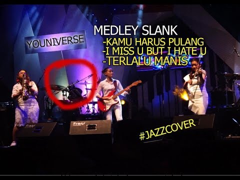 YOUNIVERSE - MEDLEY SLANK | LIVE Jazz Version, Nufi Wardhana CS