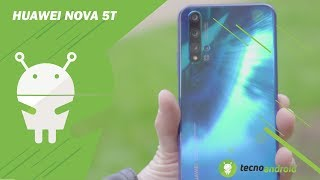RECENSIONE HUAWEI NOVA 5T | Un (quasi) TOP DI GAMMA ... BEST BUY!