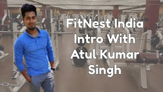 Gambar cover FitNest India with Atul Kumar Singh   Introduction Video