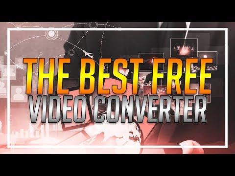 Best FREE Video Converter | 2018