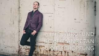 Mit Würd' und Hoheit angetan - Haydn - Die Schöpfung - Matthew Newlin