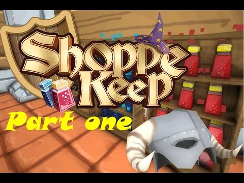 Shoppe Keep Part one