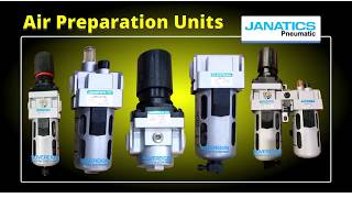 Janatics Air Preparation Units Dealer