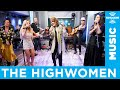 The Highwomen - Redesigning Women [LIVE @ SiriusXM]