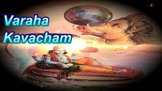 VARAHA KAVACHAM - EXTREMELY POWERFUL