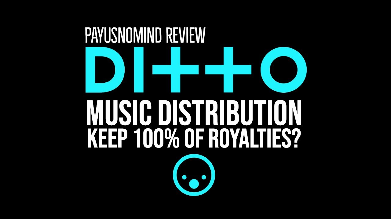 Ditto Music Distribution Review Youtube