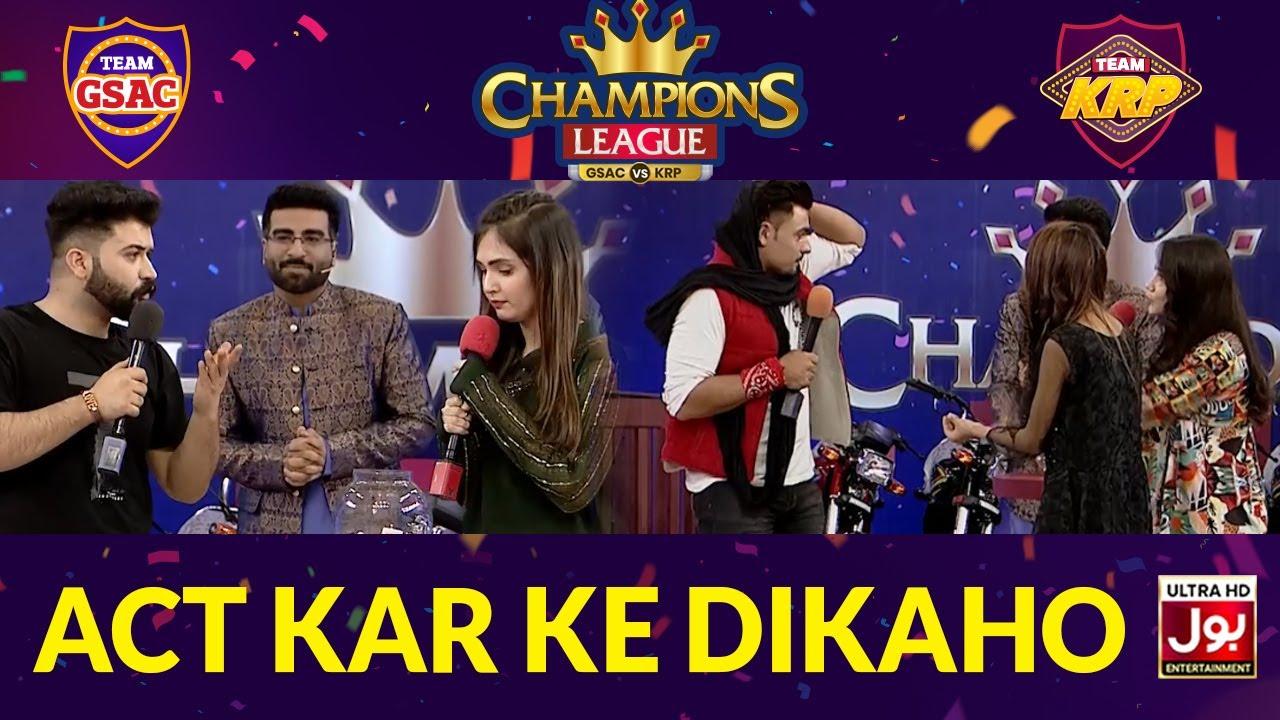Act Kar Ke Dikhao | Champions League | Game Show Aisay Chalay Ga vs Khush Raho Pakistan