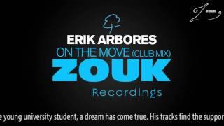 Erik Arbores - On The Move (Club Mix)