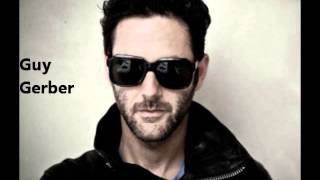 Guy Gerber - Wisdom of the Glove closing party