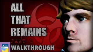 All That Remains: Part 1: Complete Walkthrough Guide & Gameplay (by Glitch Games)