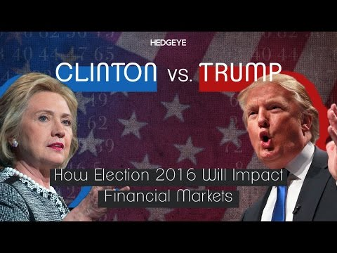HedgeyeTV In-Depth: How Trump or Clinton Will Impact Financial Markets