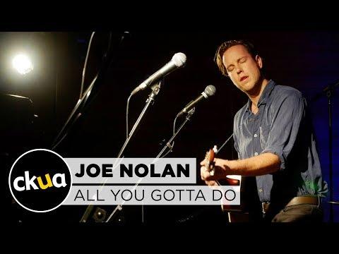 Joe Nolan 'All You Gotta Do'
