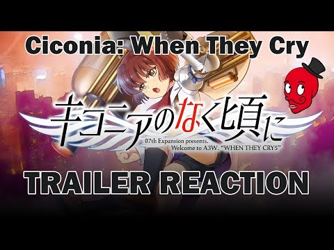 Ciconia When They Cry - TRAILER REACTION