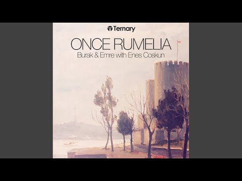 Once Rumelia (Original Mix)