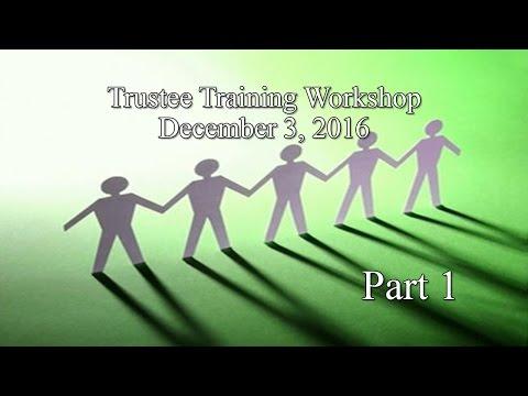 2016 Trustee Training Program - Part 1