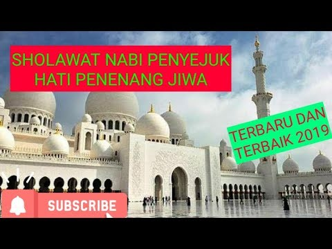 collection-of-sholawat-nabi,-cooling-heart,-soul-soothing-...-newest-and-most-advanced-2019