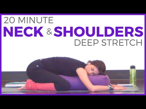 20 Minute Deep Stretch Yoga for Neck & Shoulders