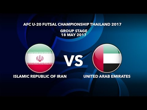 M20 ISLAMIC REPUBLIC OF IRAN vs UNITED ARAB EMIRATES - AFC U-20 Futsal Championship Thailand 2017