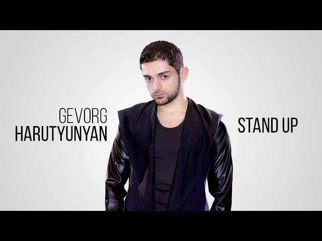 Gevorg Harutyunyan - Stand Up (Official Audio) Depi Evratesil 2018