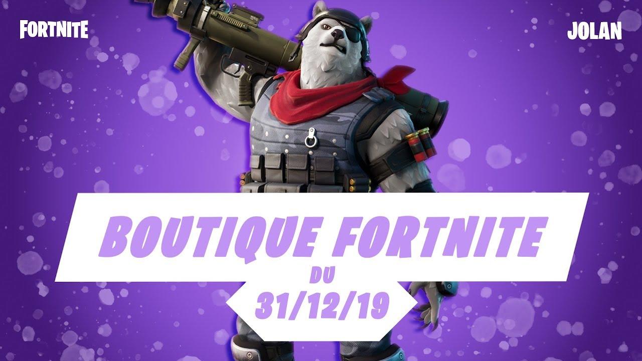 boutique fortnite du 31 decembre 2019  item shop december