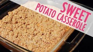 CINNAMON SUGAR CRUMBLE SWEET POTATO CASSEROLE  Recipes