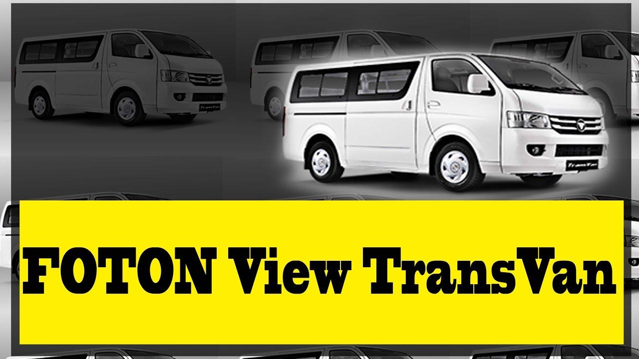 Foton View Transvan A Perfect Investment Transport Van Youtube