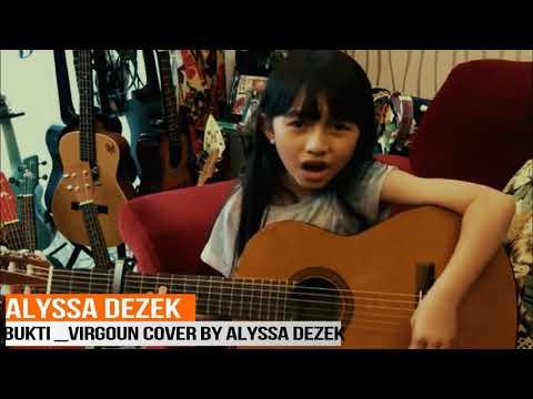 Bukti virgoun cover by Alyssa Dezek imut
