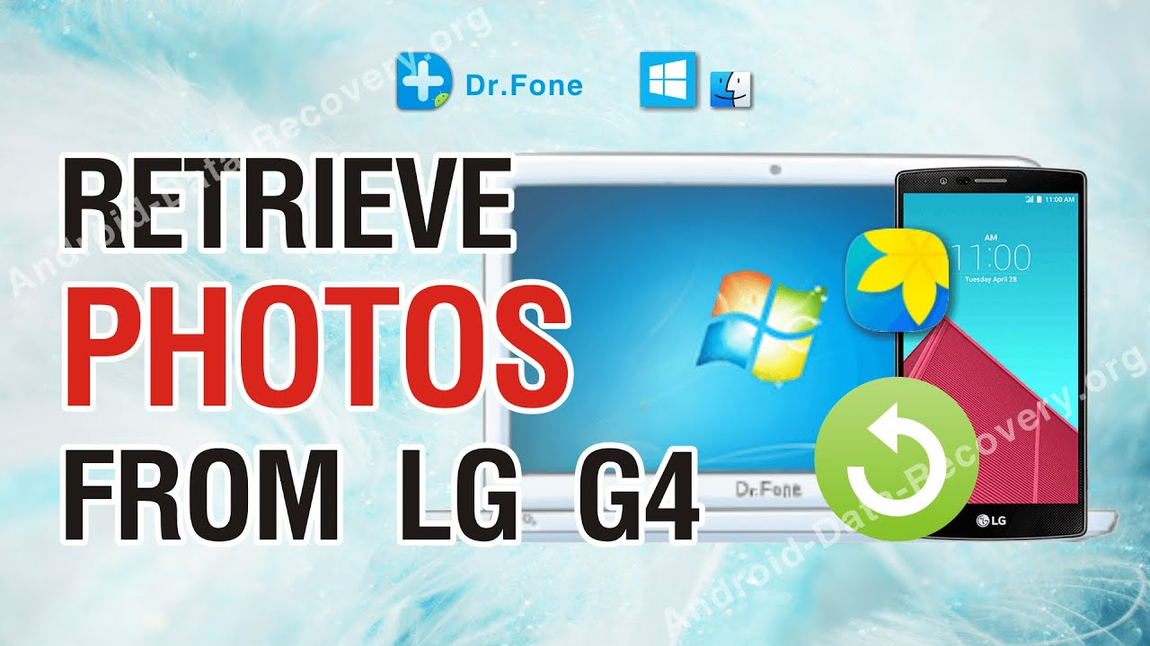 How to Restore & Get Your Files Back on LG G3/G4/G5