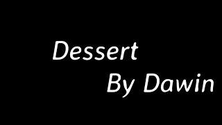Dessert By Dawin 2