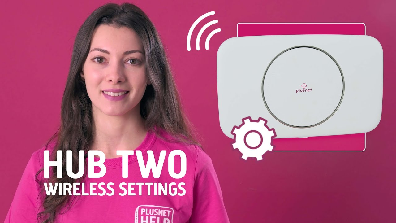 Changing your Hub Two wireless settings