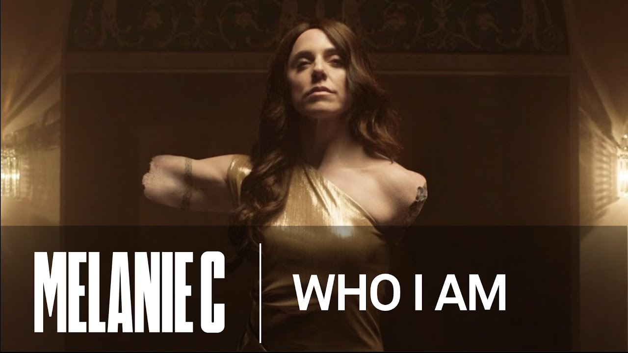 Melanie C – Who I Am [Official Video]