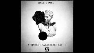 Onur Ozman - Outside (Original Mix) - Noir Music
