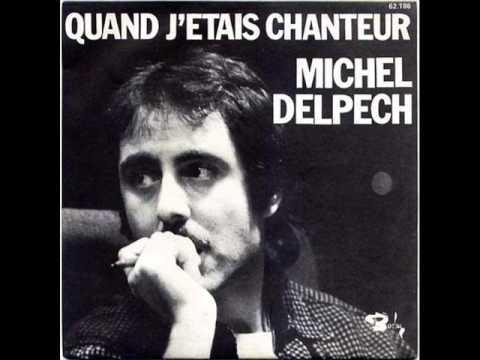 Michel Delpech -   Un homme heureux
