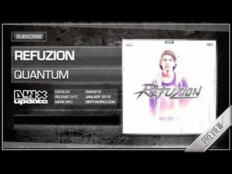 Refuzion - Quantum (Official HQ Preview)