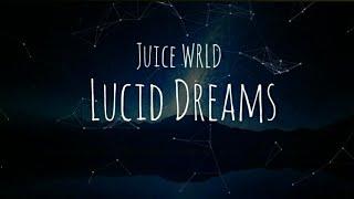 Juice WRLD - Lucid Dreams (Lyric)