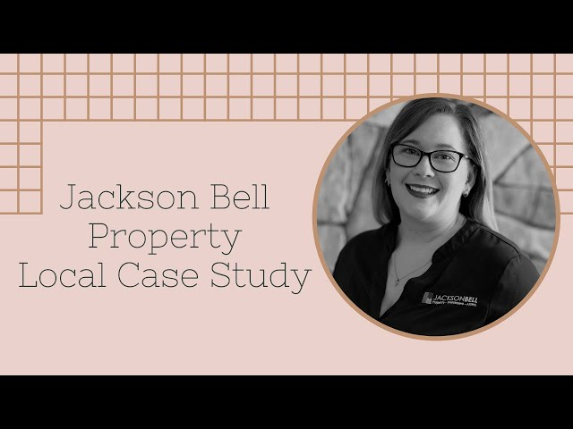 Jackson Bell Property - Local Case Study