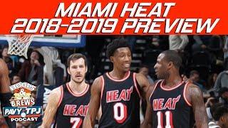 Miami Heat 2018-2019 NBA Season Preview   Hoops N Brews